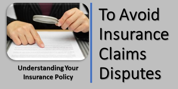 understanding your insurance policy to avoid claim insurance disputes, oenyelesaian klaim asuransi