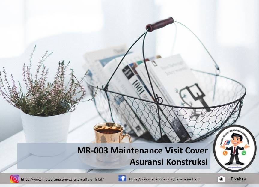 MR-003 Maintenance Visit Cover Asuransi Kontraktor