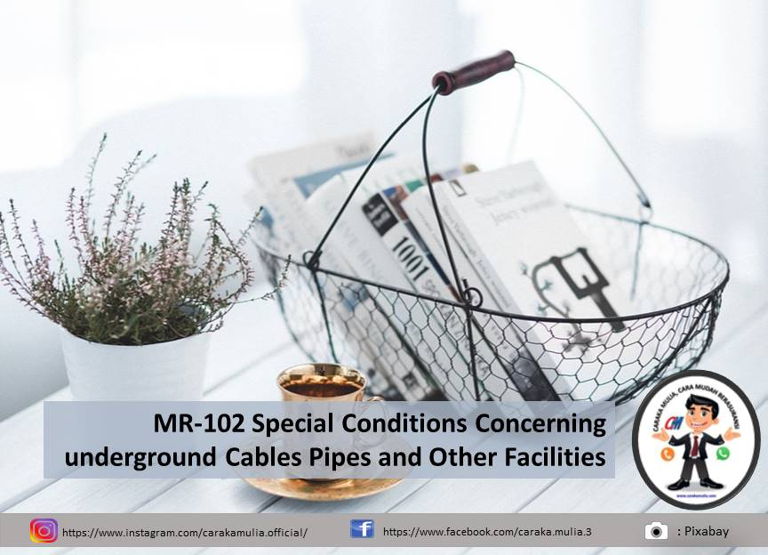 MR-102 Special Conditions Concerning underground Cables Pipes and Other Facilities