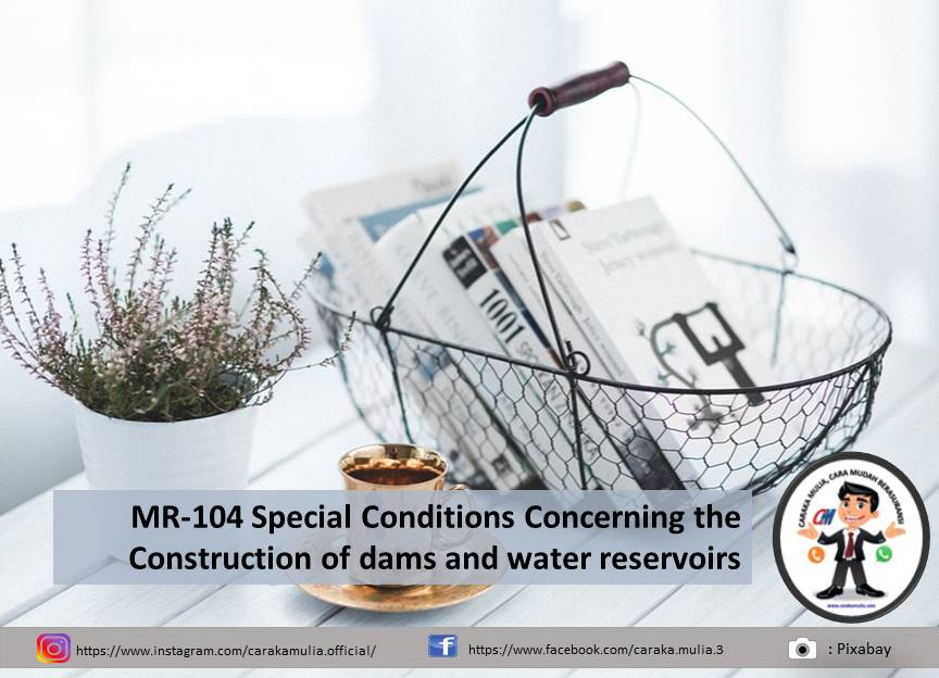 MR-104 Special Conditions Concerning the Construction of dams and water reservoirs