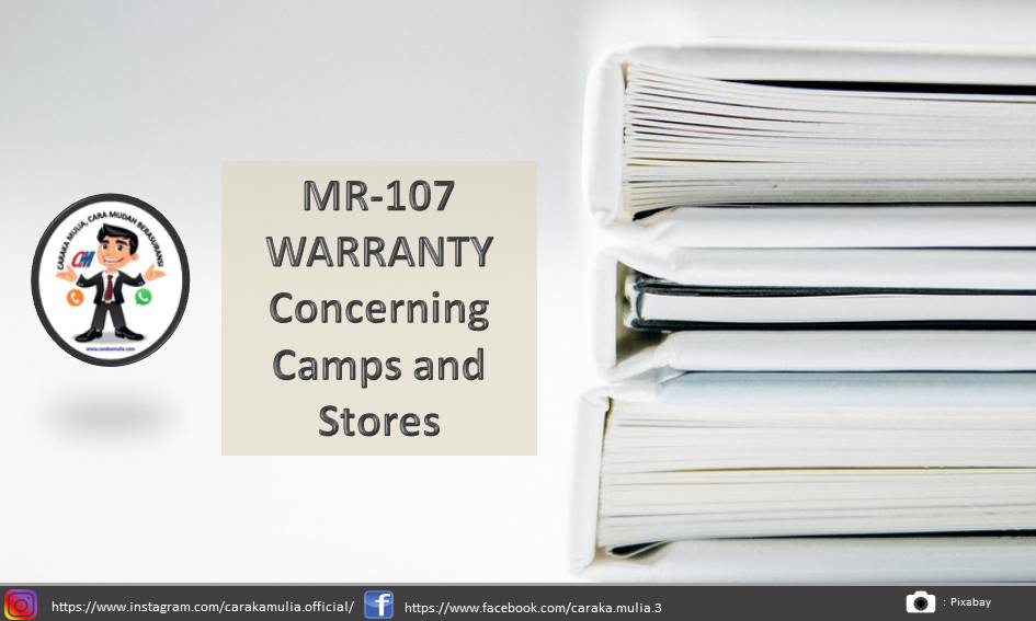 MR-107 WARRANTY Concerning Camps and Stores