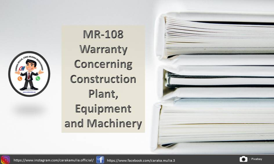 MR-108 Warranty Concerning Construction Plant, Equipment and Machinery