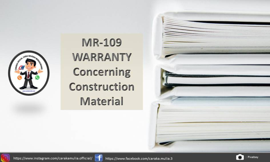 MR-109 WARRANTY Concerning Construction Material
