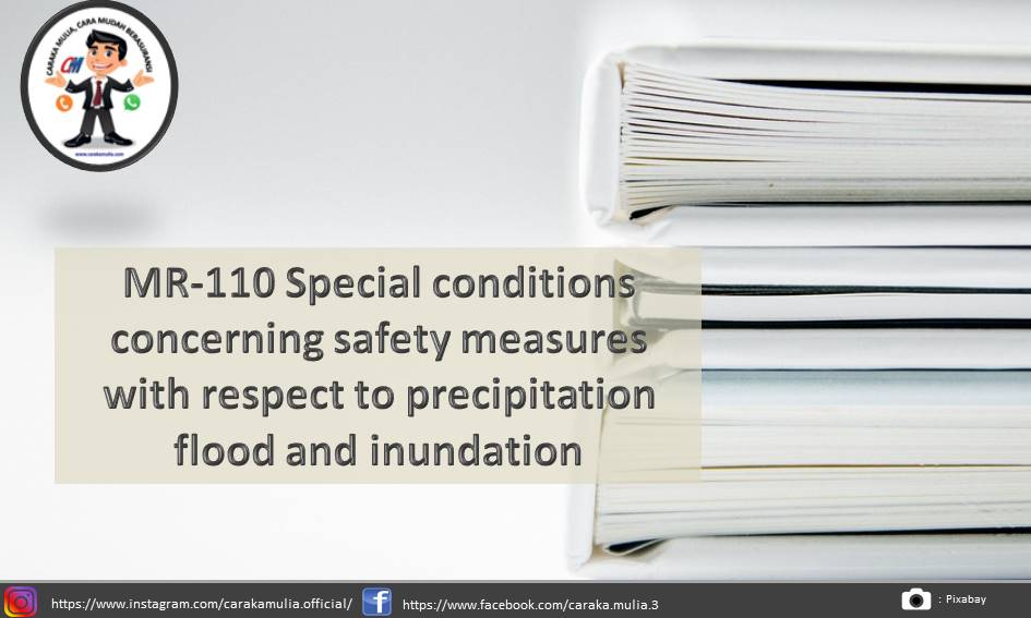 MR-110 Special conditions concerning safety measures with respect to precipitation flood and inundation