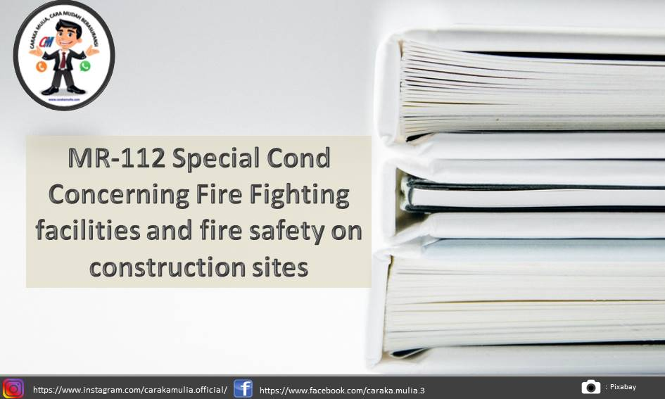 MR-112 Special Cond Concerning Fire Fighting facilities and fire safety on construction sites