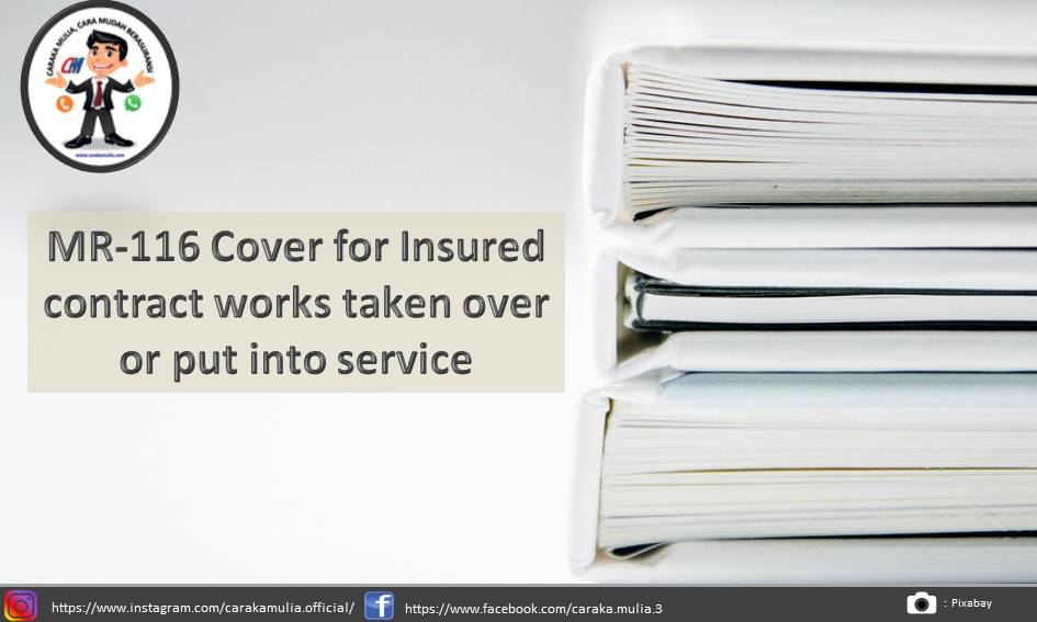 MR-116 Cover for Insured contract works taken over or put into service