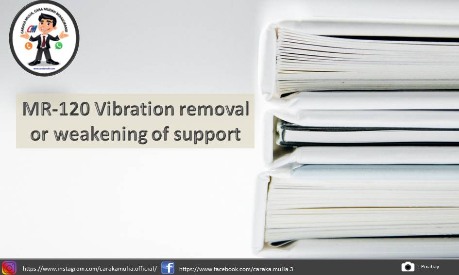 MR-120 Vibration removal or weakening of support