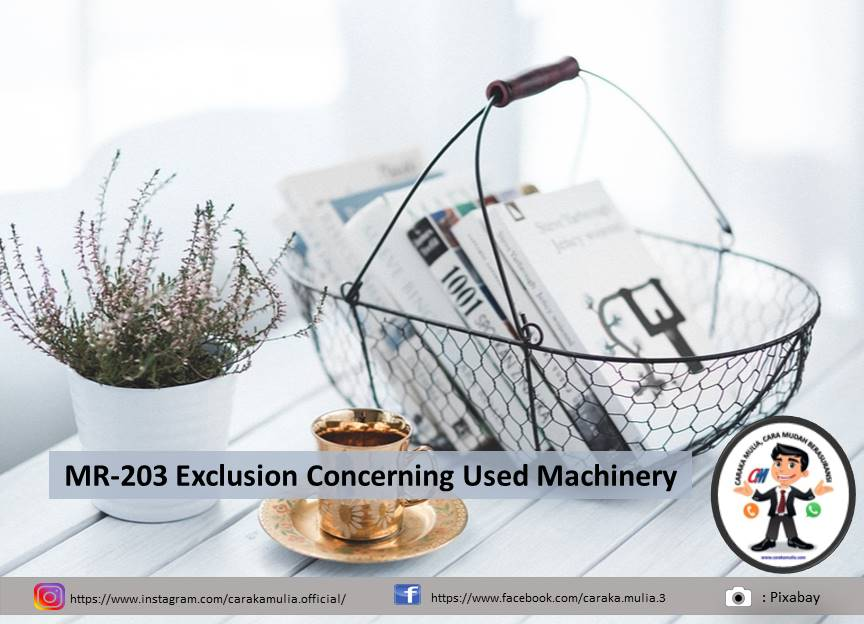 MR-203 Exclusion Concerning Used Machinery