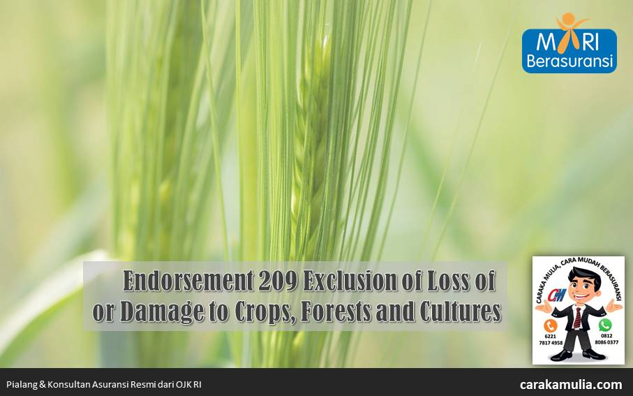 MR-209 Exclusion of Loss or Damage to Crops Forests and Cultures