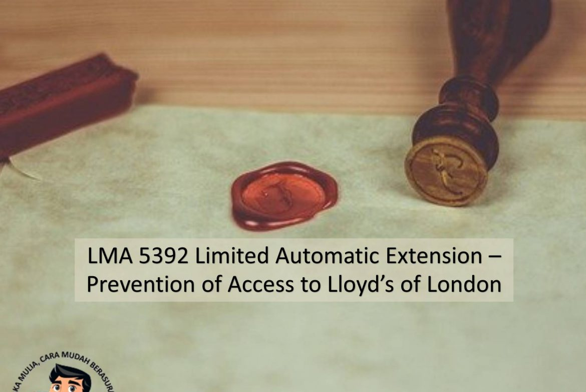 LMA 5392 Limited Automatic Extension Prevention of Access to Lloyds of London