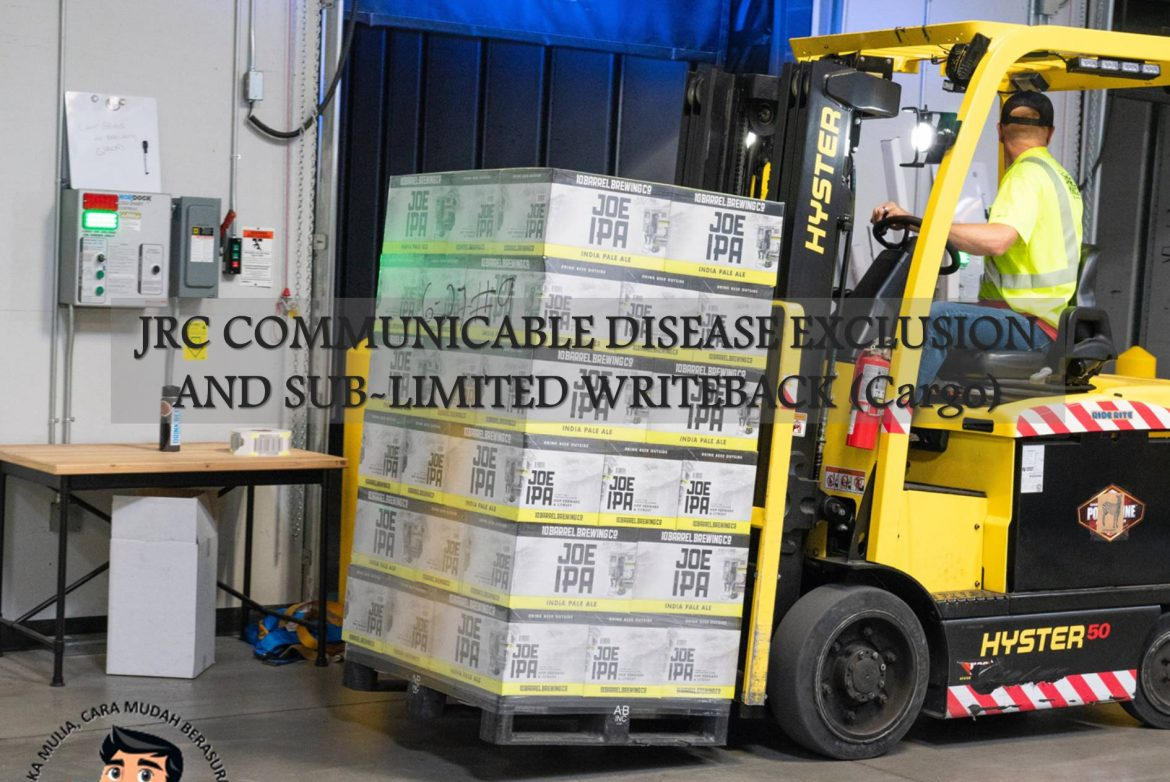 JRC COMMUNICABLE DISEASE EXCLUSION AND SUB-LIMITED WRITEBACK (Cargo)