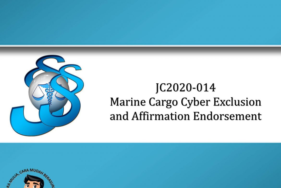 JC2020-014 Marine Cargo Cyber Exclusion and Affirmation Endorsement