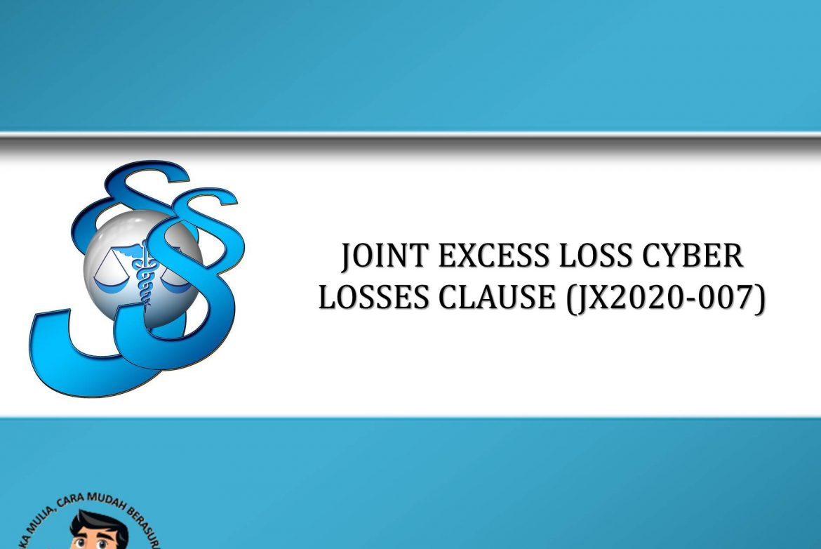 JOINT EXCESS LOSS CYBER LOSSES CLAUSE