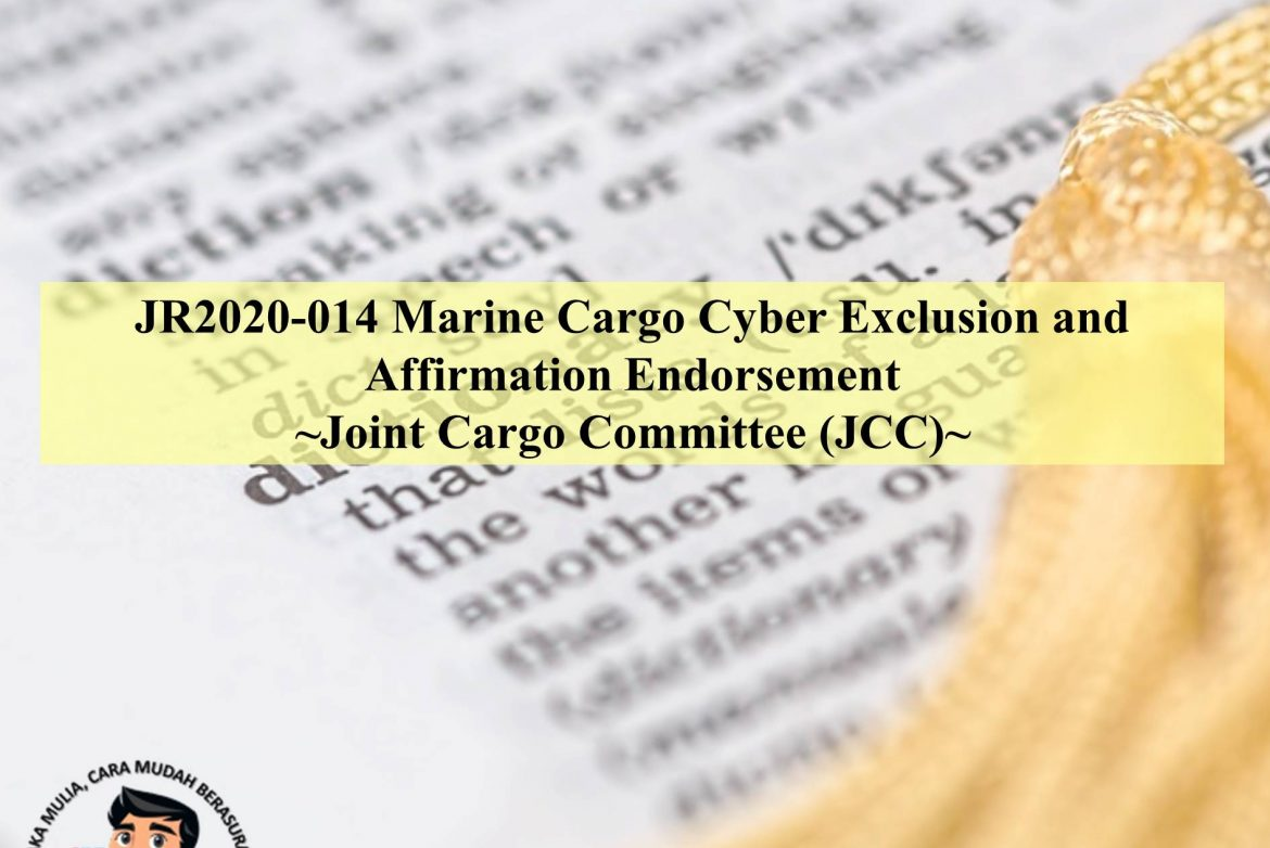 JR2020-014 Marine Cargo Cyber Exclusion and Affirmation Endorsement