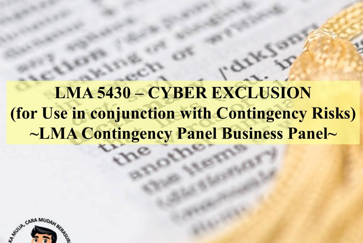 LMA 5430 – CYBER EXCLUSION