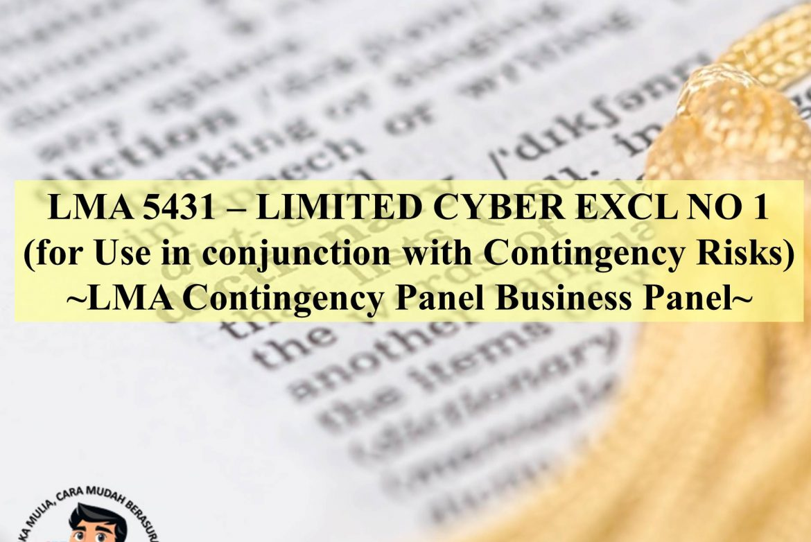 LMA 5431 – LIMITED CYBER EXCL NO 1