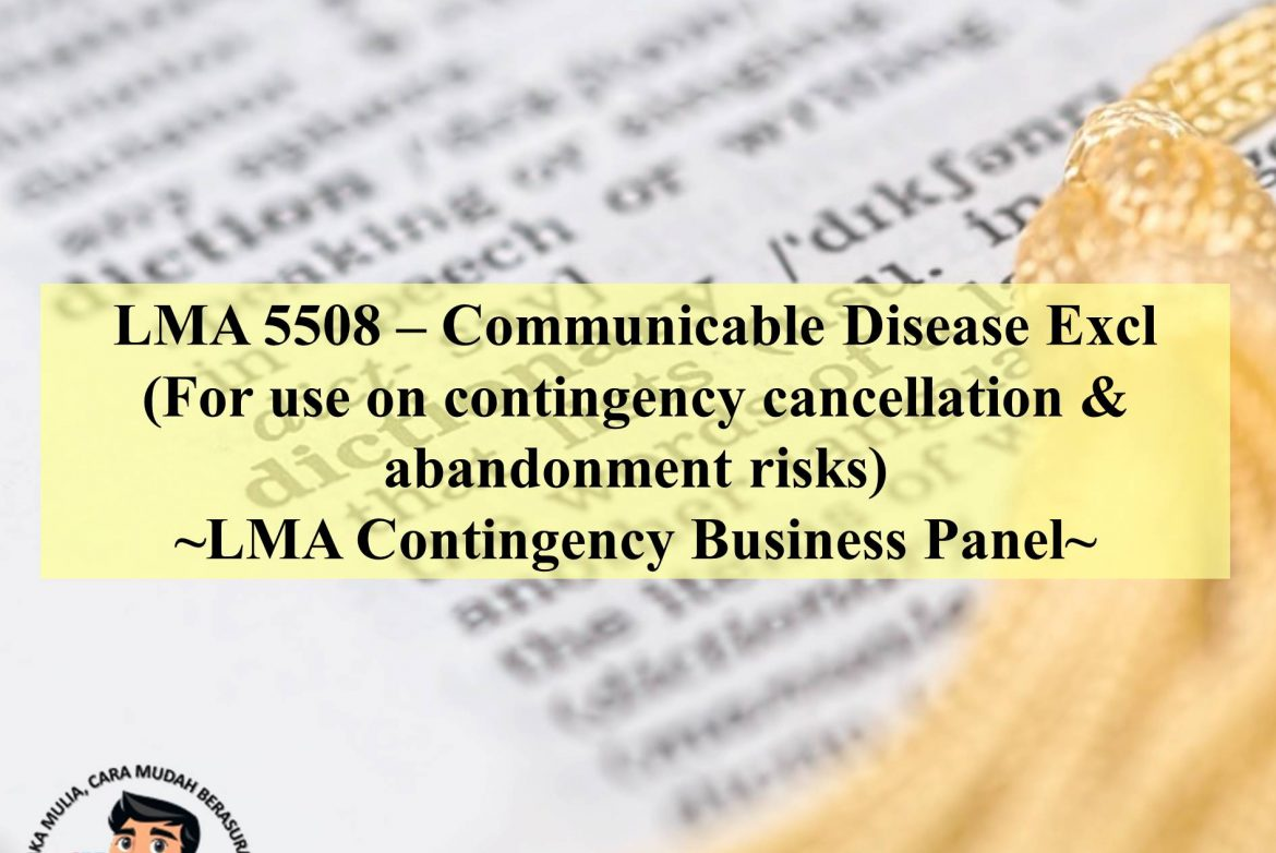 LMA 5508 – Communicable Disease Excl